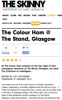 Review snippet of stand up comedy trio, The Colour Ham for The Skinny, Jan 2014
